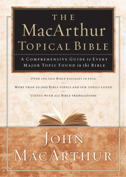 MacArthurs Topical Bible