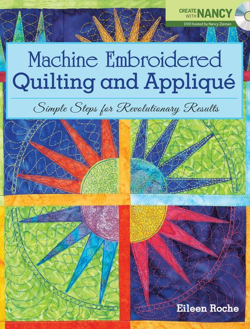 Machine Embroidered Quilting and Appliqu EB9781440228841