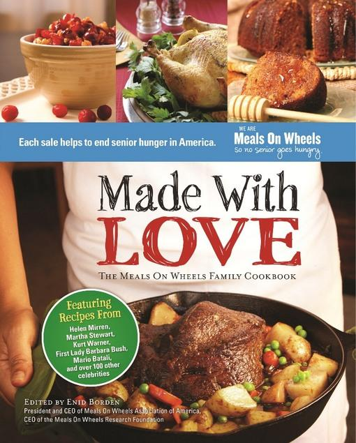 Made With Love: The Meals On Wheels Family Cookbook EB9781936661992