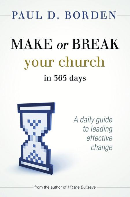 Make or Break Your Church in 365 Days EB9781426756092