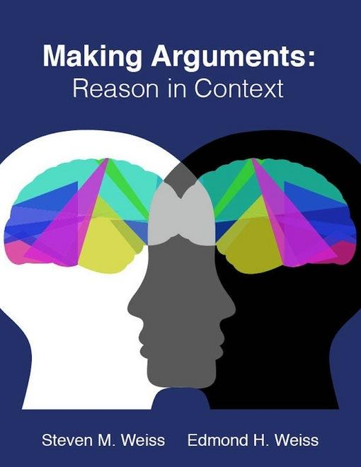 Making Arguments: Reason in Context EB9781456608590