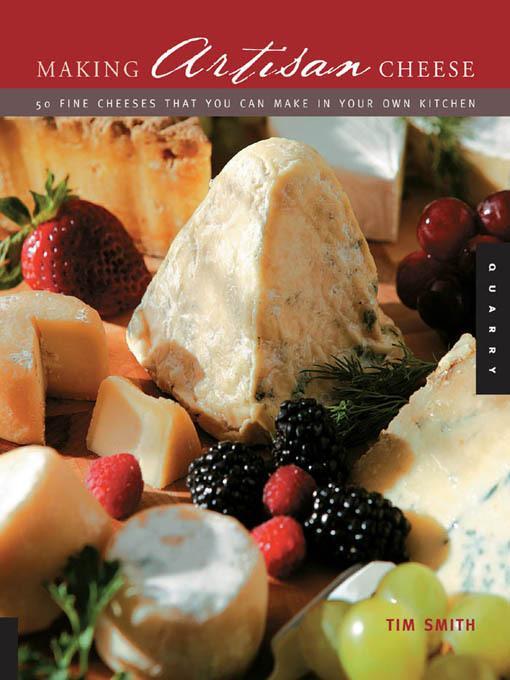 Making Artisan Cheese EB9781610581066