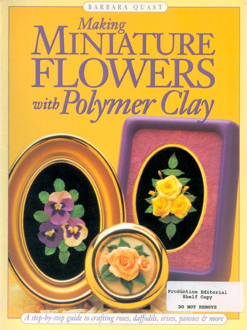 Making Mini Flowers w/Polymer Clay EB9781440320002