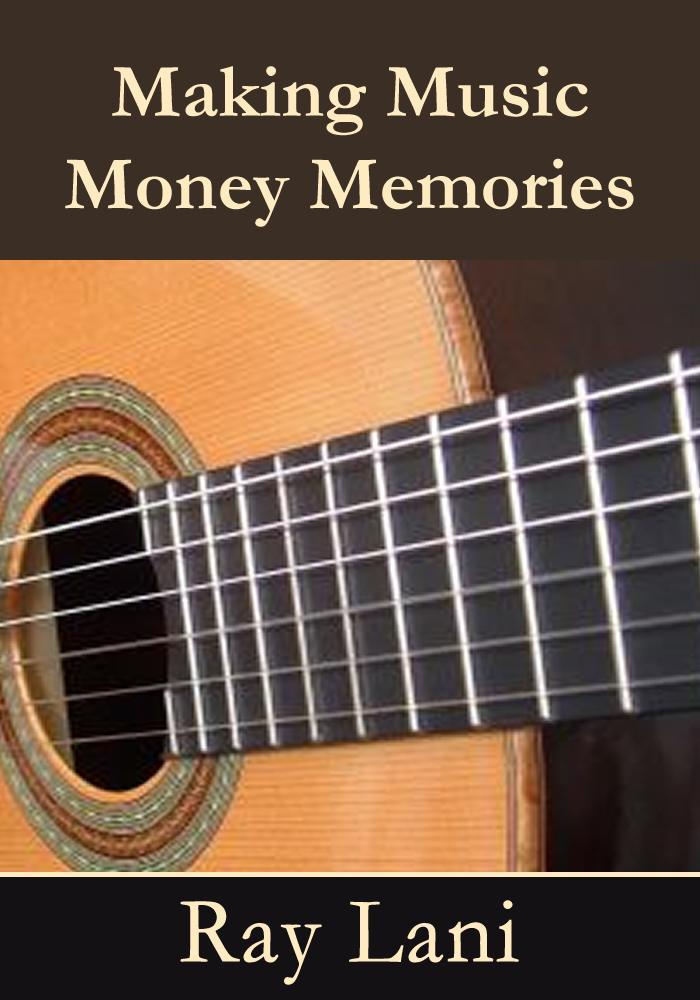 Making Music Money Memories EB9781937520762