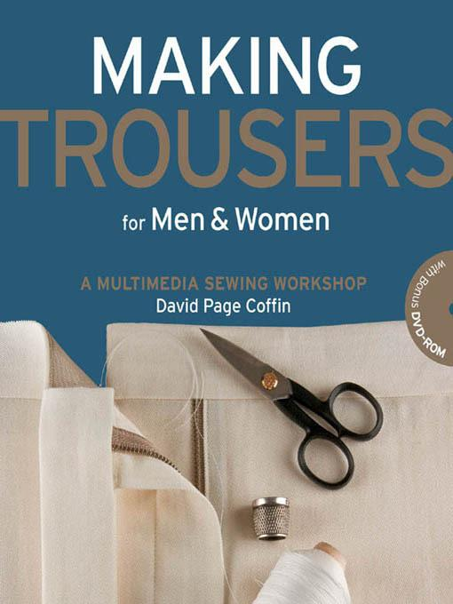 Making Trousers for Men & Women EB9781616733919