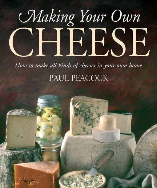 Making Your Own Cheese EB9781848034457