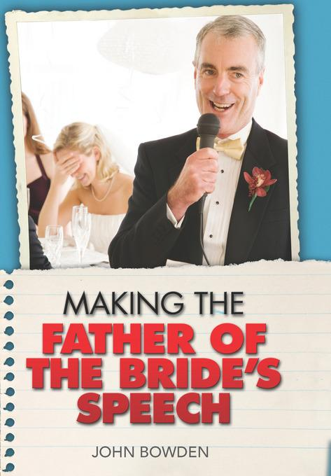 Making the Father of the Bride's Speech EB9781848030763