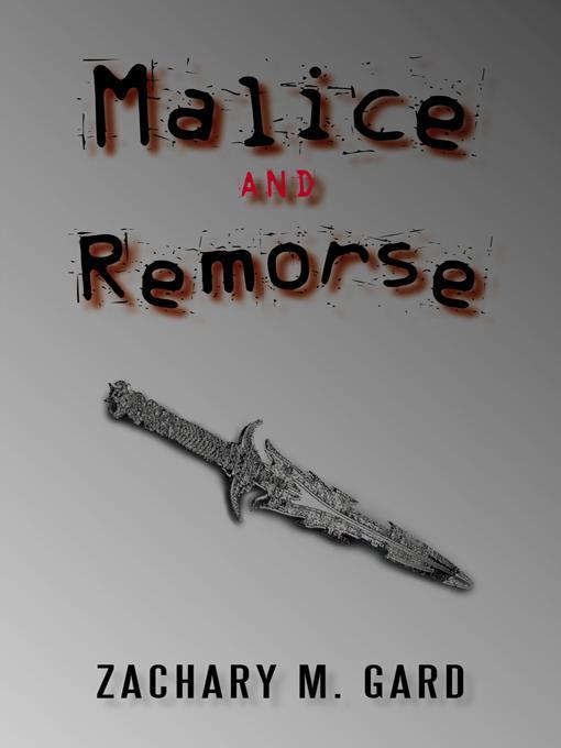 Malice and Remorse EB9781462006892