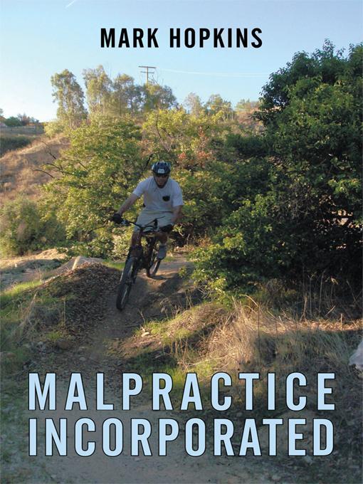 Malpractice Incorporated EB9781456729592