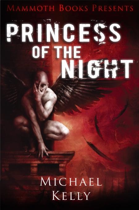 Mammoth Books presents Princess of the Night EB9781472102423