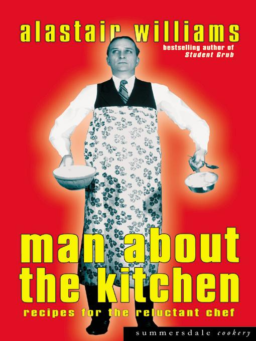 Man About The Kitchen - Recipes for the Reluctant Chef EB9781840243611