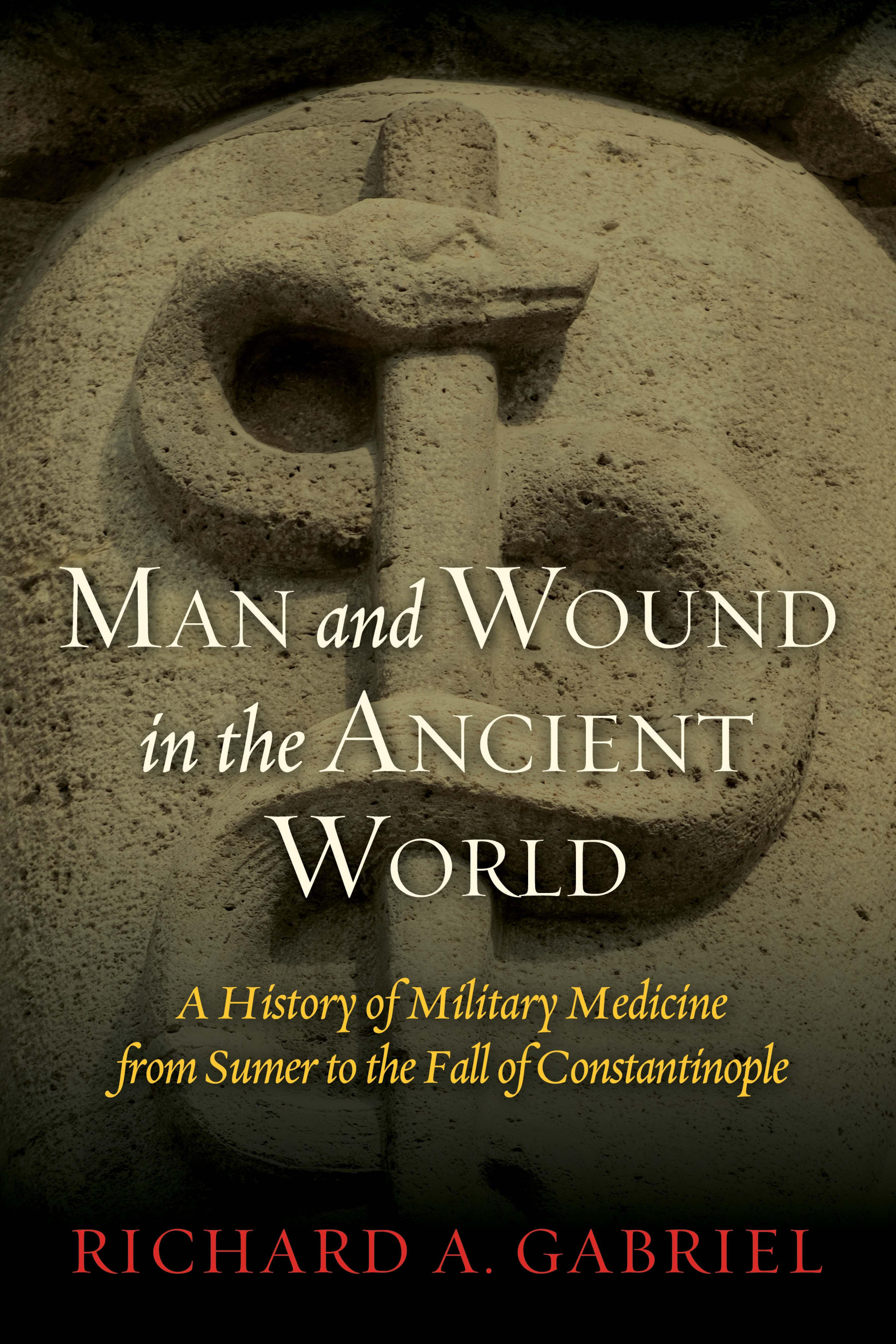 Man and Wound in the Ancient World EB9781597978491