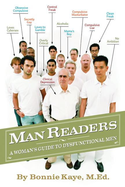 ManReaders: A Woman's Guide to Dysfunctional Men EB9781927360712