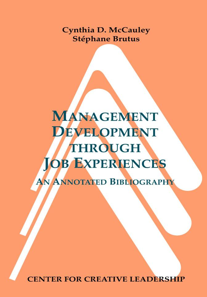 Management Development through Job Experiences: An Annotated Bibliography EB9781932973334