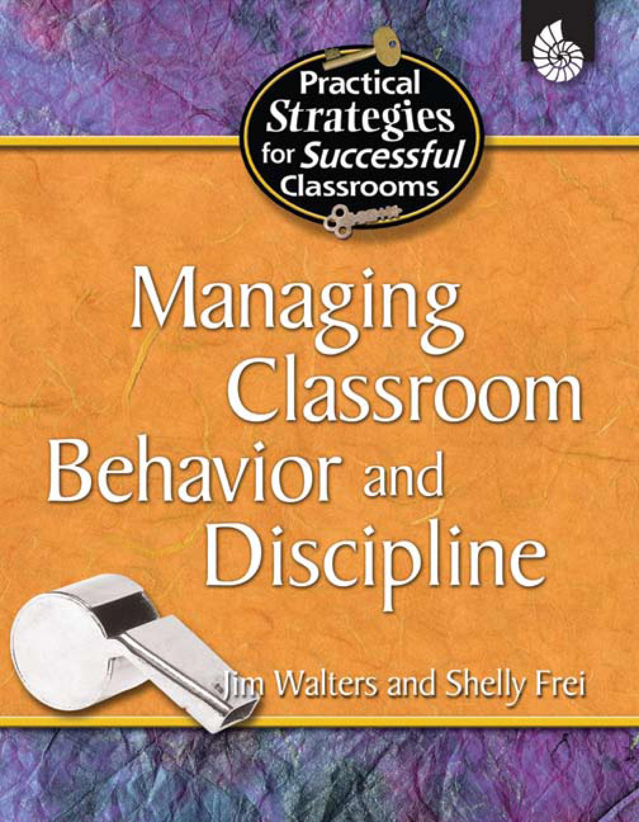 Managing Classroom Behavior and Discipline EB9781425890131