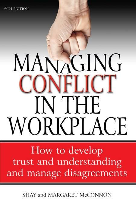 Managing Conflict in the workplace EB9781848034181