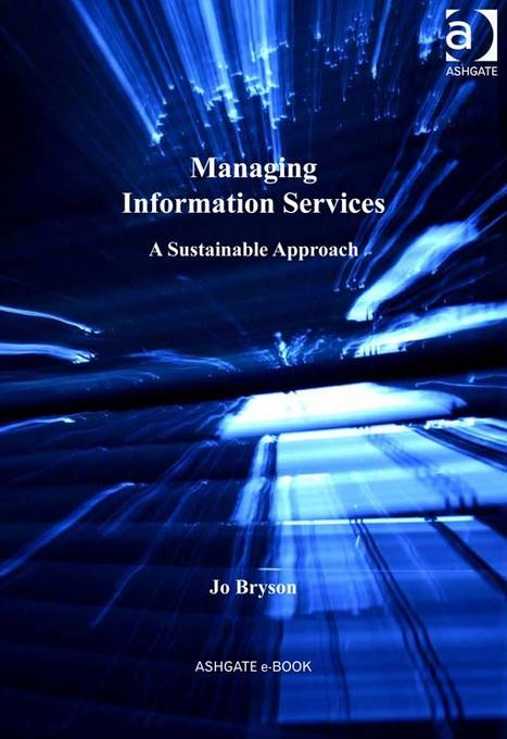 Managing Information Services: A Sustainable Approach EB9781409406952