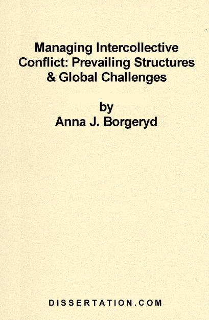 Managing Intercollective Conflict: Prevailing Structures & Global Challenges EB9781599420431