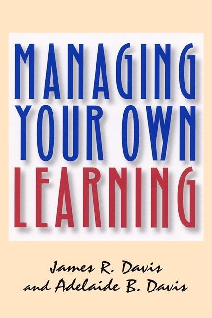 Managing Your Own Learning EB9781609941598