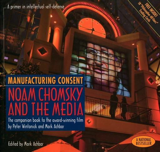 Manufacturing Consent: Noam Chomsky and the Media EB9781551643540