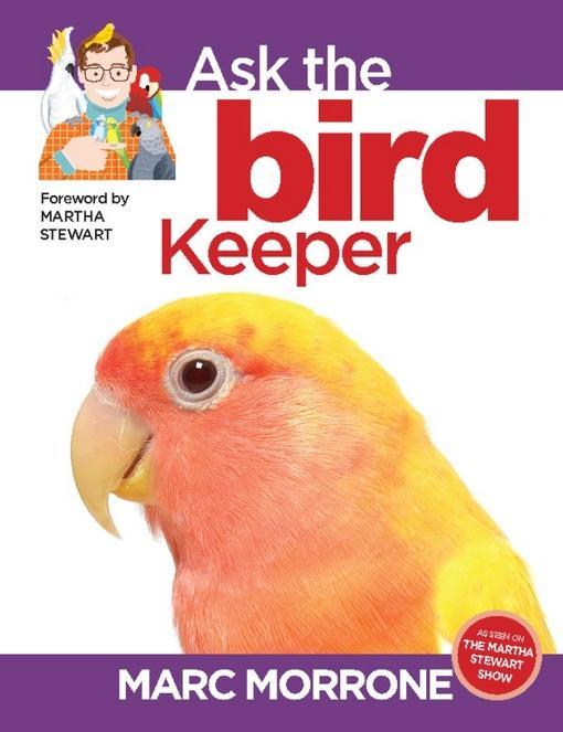 Marc Morrone's Ask the Bird Keeper EB9781937049942
