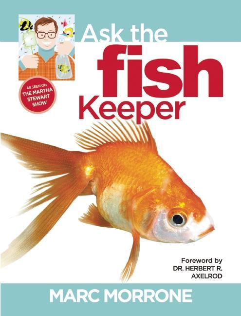 Marc Morrone's Ask the Fish Keeper EB9781937049959