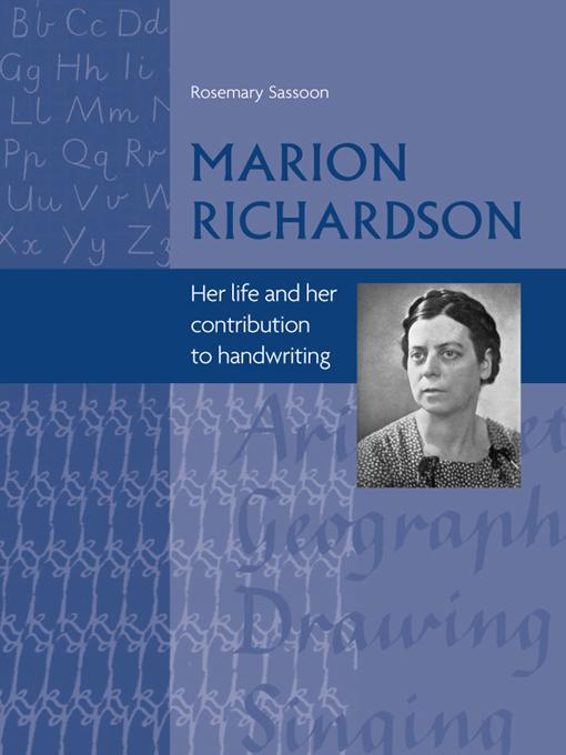 Marion Richardson: Her Life and Her Contribution to Handwriting EB9781841505435