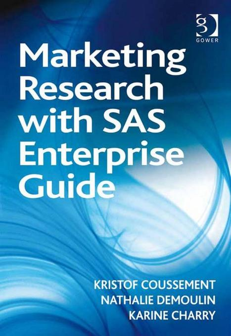 Marketing Research with SAS Enterprise Guide EB9781409426776