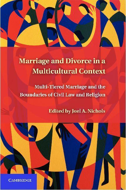 Marriage and Divorce in a Multicultural Context EB9781139180313