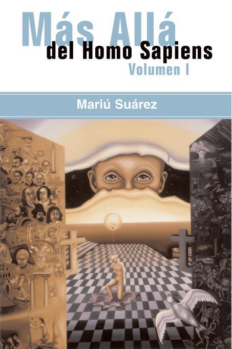 Mas Alla del Homo Sapiens - Vol I ( Beyond the Homo Sapiens - Vol I) EB9781412242196