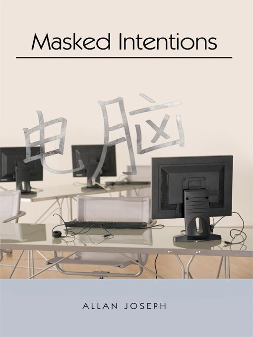 Masked Intentions: Navigating a Computer Embargo on China EB9781426937026