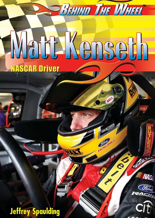 Matt Kenseth: NASCAR Driver EB9781435857056