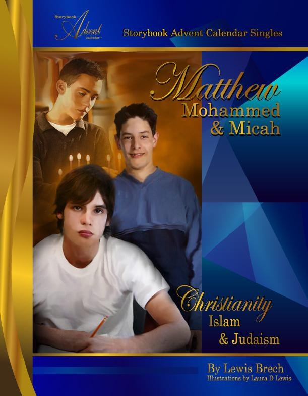 Matthew, Mohammed and Micah: Christianity, Islam & Judaism EB9781452378138