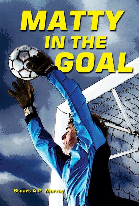 Matty in the Goal EB9781464504495