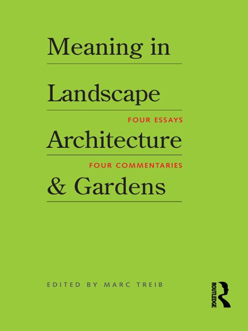 Meaning in Landscape Architecture and Gardens EB9781136804595