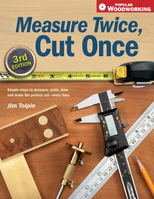 Measure Twice, Cut Once EB9781440317606