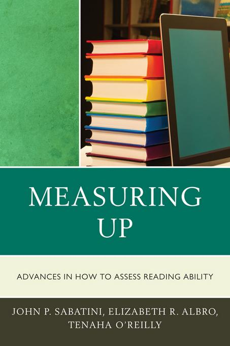 Measuring Up: Advances in How We Assess Reading Ability EB9781607094876