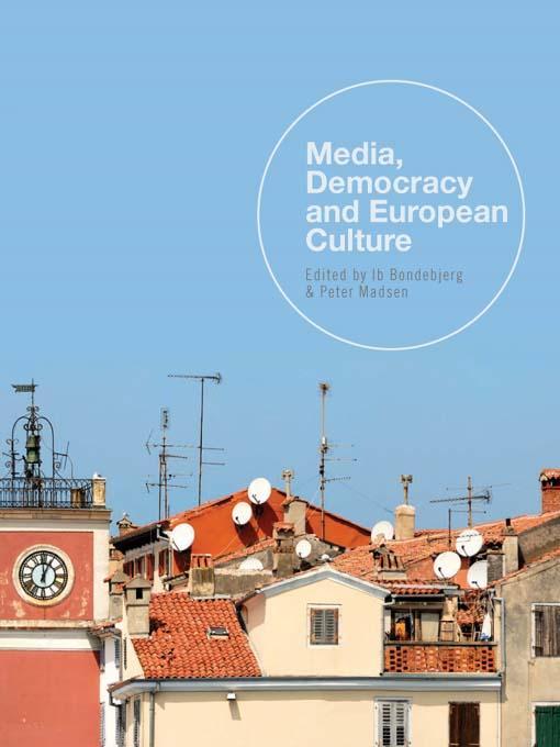 Media, Democracy and European Culture EB9781841502472