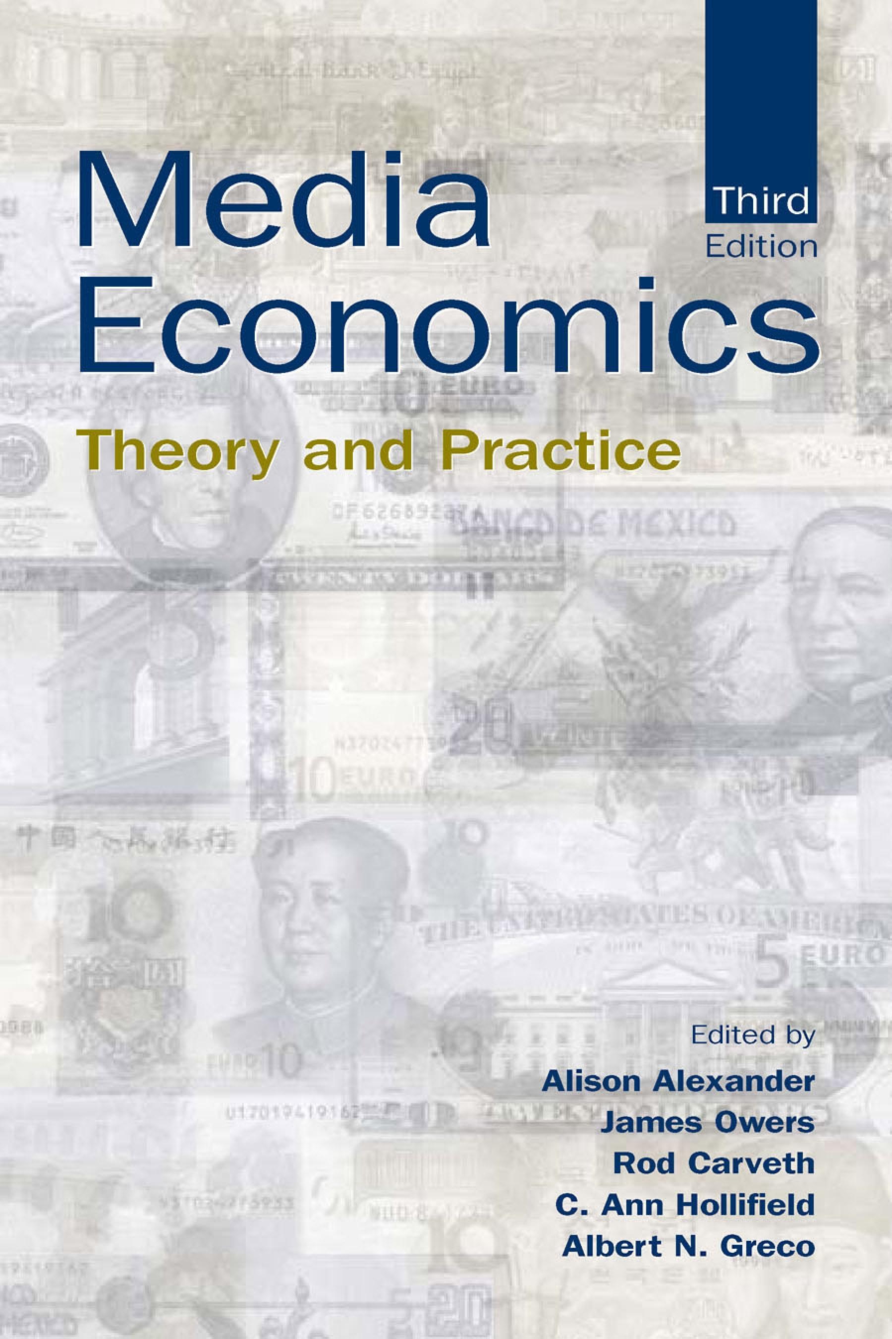 Media Economics: Theory and Practice EB9781410609687