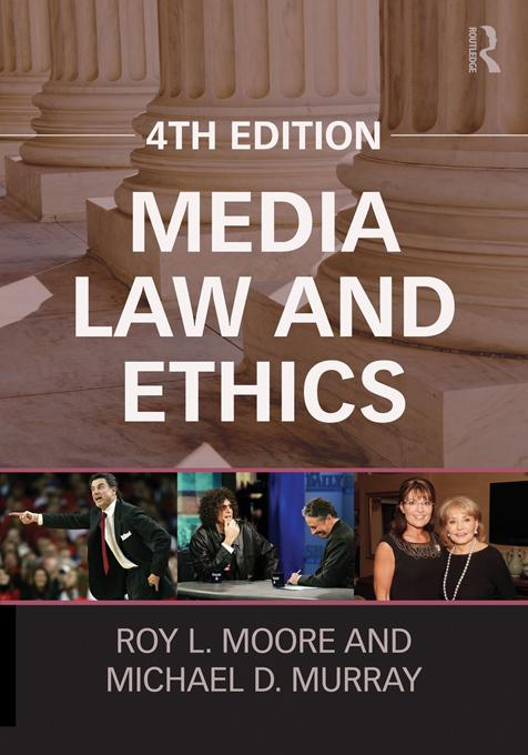 Media Law and Ethics EB9781136503559