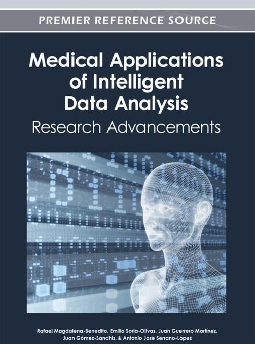 Medical Applications of Intelligent Data Analysis: Research Advancements EB9781466618046