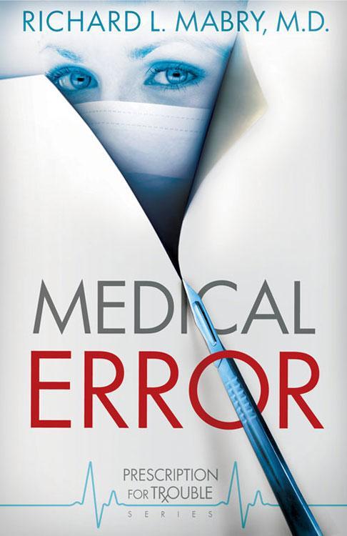 Medical Error: Prescription for Trouble Series #2 EB9781426715495