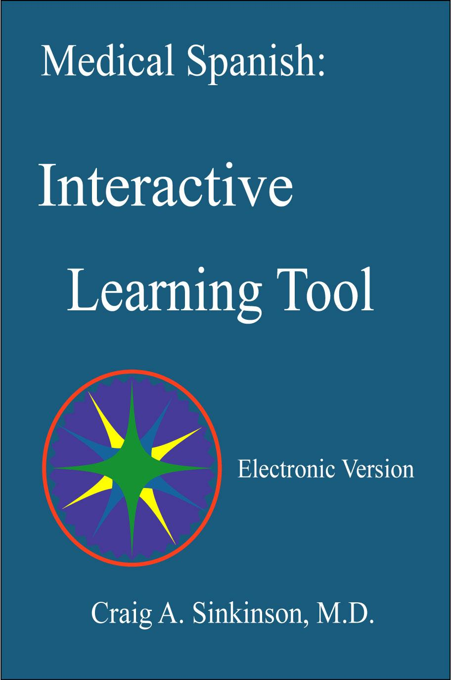 Medical Spanish: Interactive Learning Tool EB9781935799641
