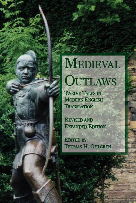 Medieval Outlaws: Twelve Tales in Modern English Translation EB9781932559644