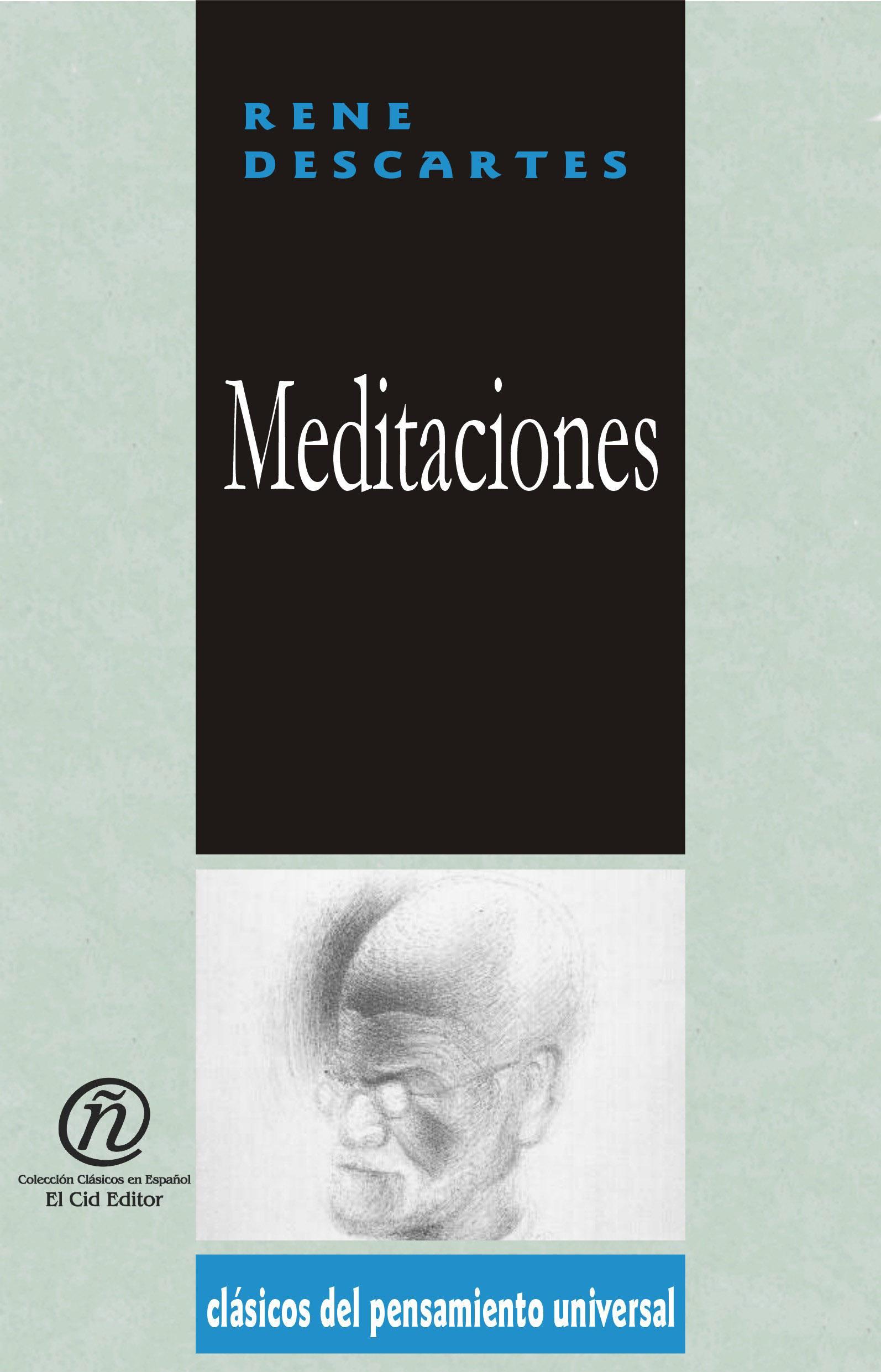Meditaciones: Colecci?n de Cl?sicos del Pensamiento Universal