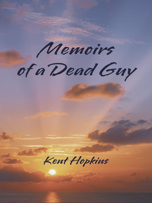 Memoirs of a Dead Guy EB9781475942507
