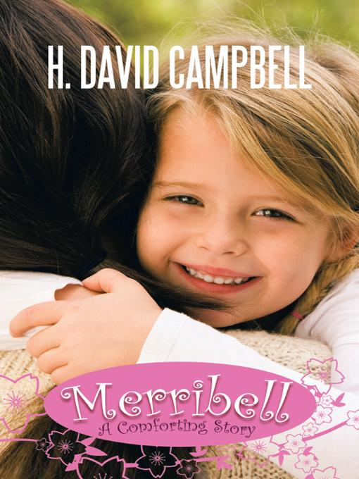 Merribell: A Comforting Story