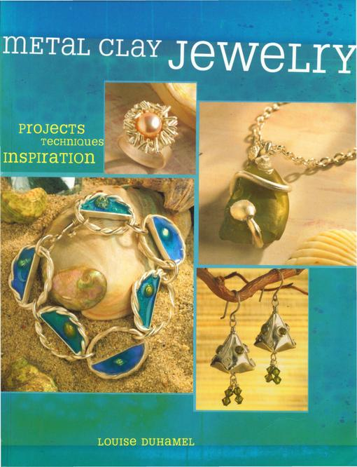 Metal Clay Jewelry EB9781440322006