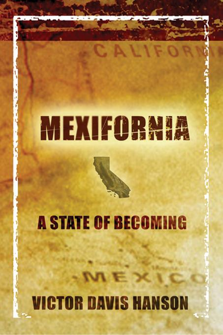 Mexifornia: A State of Becoming EB9781594030277