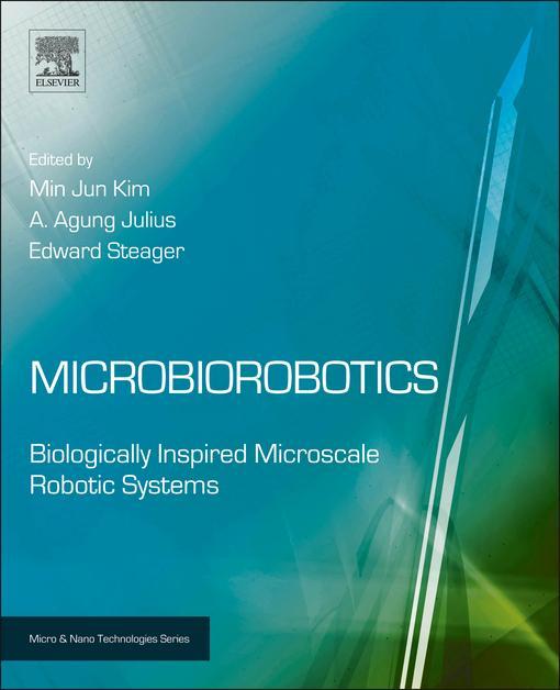 Microbiorobotics: Biologically Inspired Microscale Robotic Systems